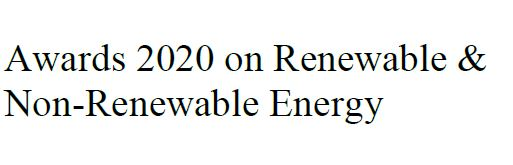 Awards 2020 on Renewable & Non-Renewable Energy
