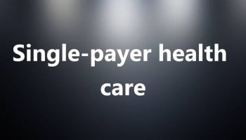 The Risks of American Single-Payer for Women's Health